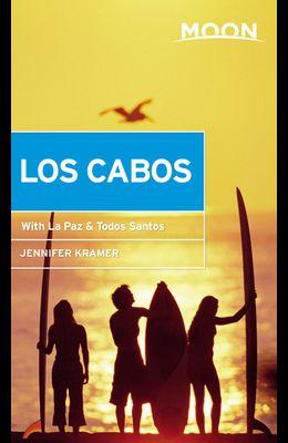 Moon Los Cabos: With La Paz & Todos Santos