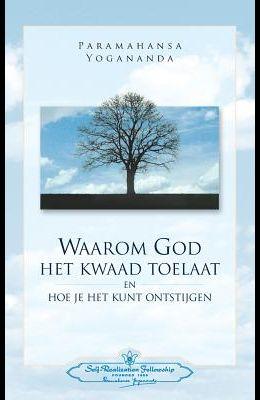 Waarom God Het Kwaad Toelaat - Why God Permits Evil (Dutch)