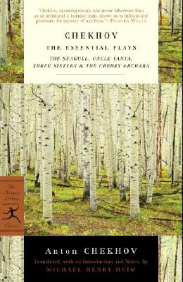 Chekhov: The Essential Plays: The Seagull, Uncle Vanya, Three Sisters & the Cherry Orchard