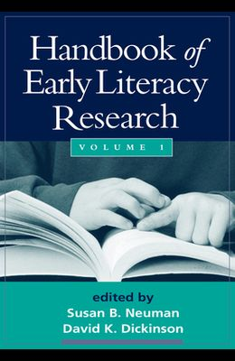 Handbook of Early Literacy Research, Volume 1, 1