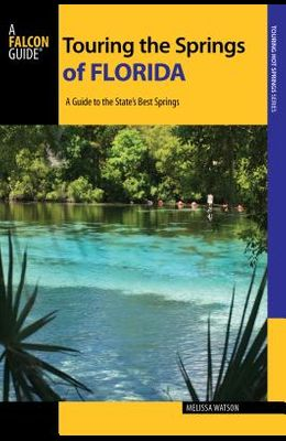 Touring the Springs of Florida: A Guide to the State's Best Springs