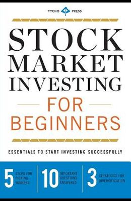 Stock Market Investing for Beginners: Essentials to Start Investing Successfully