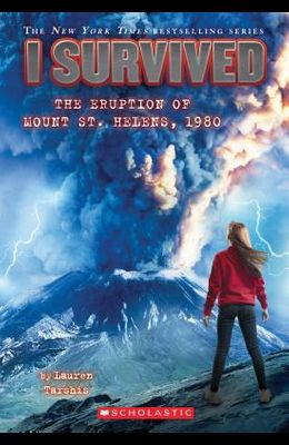 I Survived the Eruption of Mount St. Helens, 1980 (I Survived #14), 14