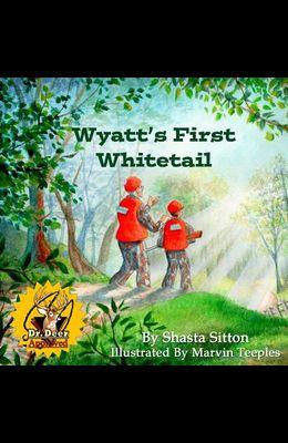 Wyatt's First Whitetail