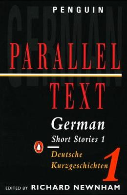 German Short Stories 1: Parallel Text Edition (Penguin Parallel Text) (v. 1) (German and English Edition)