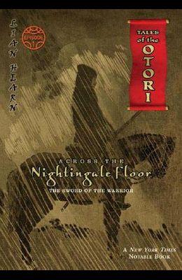 Across the Nightingale Floor: The Sword of the Warrior