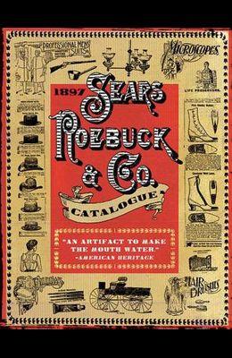 1897 Sears, Roebuck & Co. Catalogue: A Window to Turn-Of-The-Century America