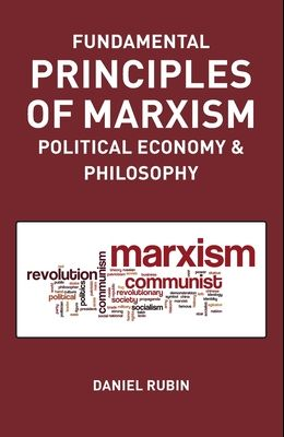 Fundamental Prnciples of Marxism: political economy and philosophy