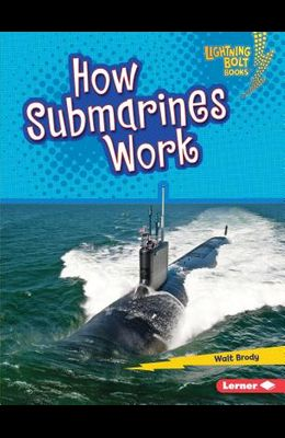 How Submarines Work