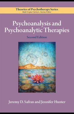 Psychoanalysis and Psychoanalytic Therapies