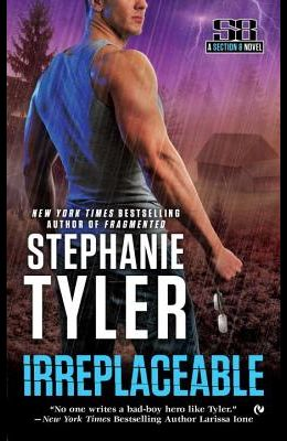 Irreplaceable: A Section 8 Novel
