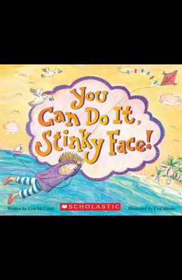 You Can Do It, Stinky Face! a Stinky Face Book