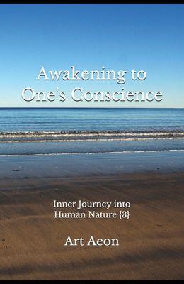 Awakening to One's Conscience: Inner Journey into Human Nature {3}