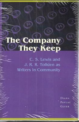 The Company They Keep: C.S. Lewis and J.R.R. Tolkien as Writers in Community