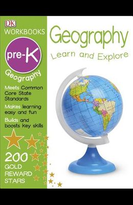 DK Workbooks: Geography Pre-K: Learn and Explore