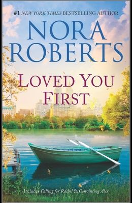 Loved You First: A 2-In-1 Collection