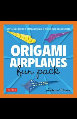 Origami Airplanes Fun Pack: Make Fun and Easy Paper Airplanes with This Great Origami-For-Kids Kit: Origami Book with 48 High-Quality Origami Pape