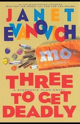 Three to Get Deadly, Volume 3: A Stephanie Plum Novel