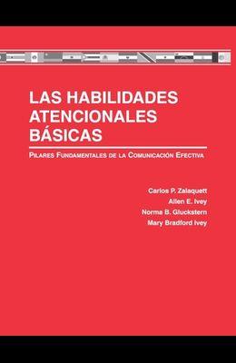 Las Habilidades Atencionales Básicas: Pilares Fundamentales de la Comunicación Efectiva