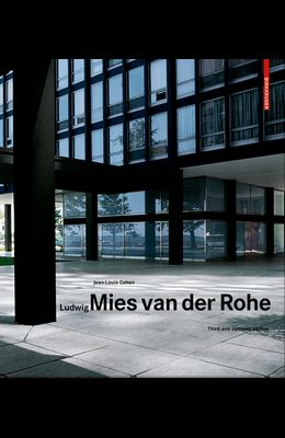 Ludwig Mies Van Der Rohe: Third and Updated Edition