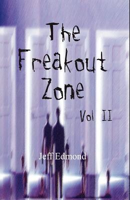 The Freakout Zone, Vol. II