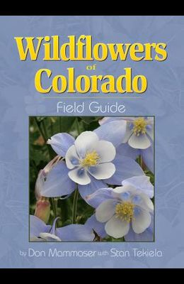 Wildflowers of Colorado Field Guide
