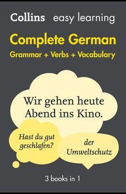 Complete German Grammar Verbs Vocabulary: 3 Books in 1