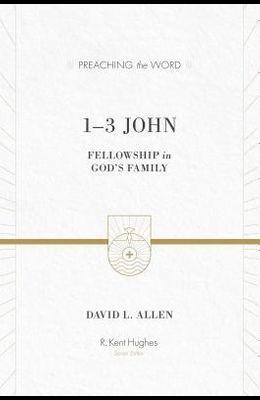 1-3 John: Fellowship in God's Family