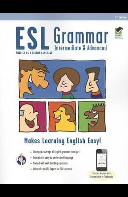 ESL Grammar: Intermediate & Advanced Premium Edition with E-Flashcards
