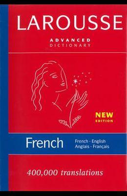 Larousse Advanced Dictionary French-English/Anglais-Francais
