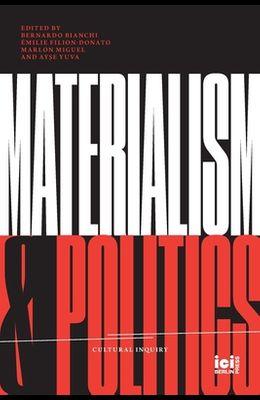 Materialism and Politics