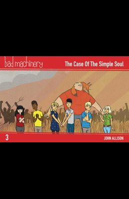 Bad Machinery Vol. 3, 3: The Case of the Simple Soul, Pocket Edition