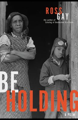 Be Holding: A Poem