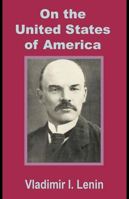 Lenin On the United States of America