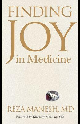 Finding Joy in Medicine