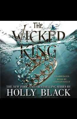 The Wicked King Lib/E