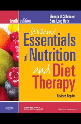 Williams' Essentials of Nutrition and Diet Therapy - Revised Reprint