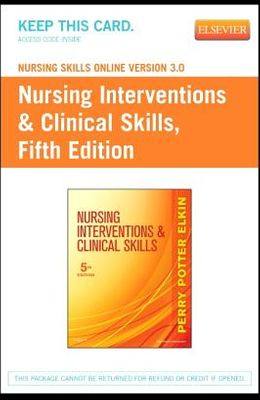 Nursing Skills Online Version 3.0 for Nursing Interventions & Clinical Skills (Access Code)