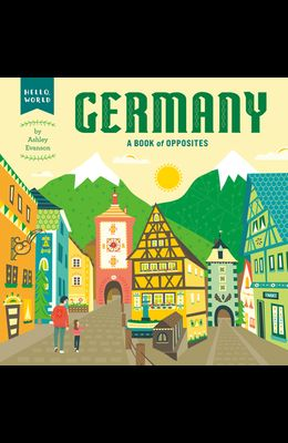 Germany: A Book of Opposites