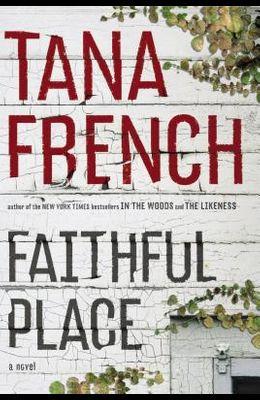 Faithful Place: A Novel