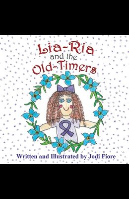 Lia-Ria and the Old-Timers