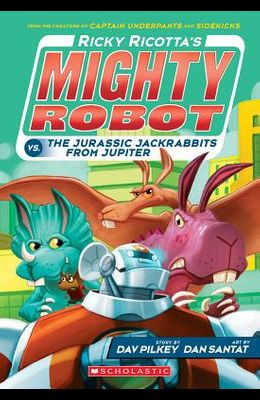 Ricky Ricotta's Mighty Robot vs. the Jurassic Jackrabbits from Jupiter (Ricky Ricotta's Mighty Robot #5), 5