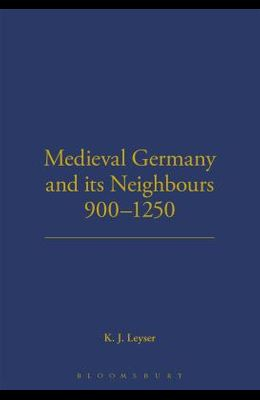 Medieval German and Its Neighbours, 900-1250