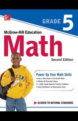 McGraw-Hill Education Math Grade 5, Second Edition