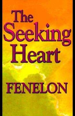 The Seeking Heart (Library of Spiritual Classics)