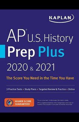 AP U.S. History Prep Plus 2020 & 2021: 3 Practice Tests + Study Plans + Review + Online