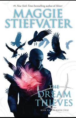 The Dream Thieves (the Raven Cycle, Book 2), 2