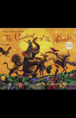 The Carnival of the Animals [With CD (Audio)]