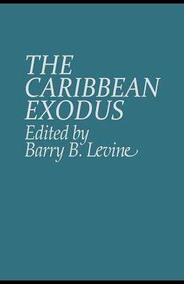 The Caribbean Exodus