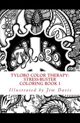 Tylobo Color Therapy: Stress-Buster Coloring Book I